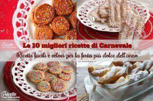 Le 10 migliori ricette di Carnevale