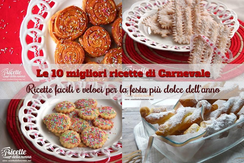 I 10 migliori dolci di carnevale ricette della nonna for Ricette dolci di carnevale