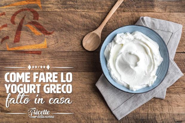 Come fare lo yogurt greco fatto in casa