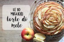 Le migliori 10 torte di mele