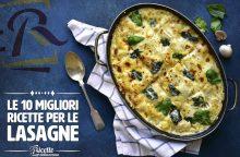 Le 10 migliori ricette di lasagna