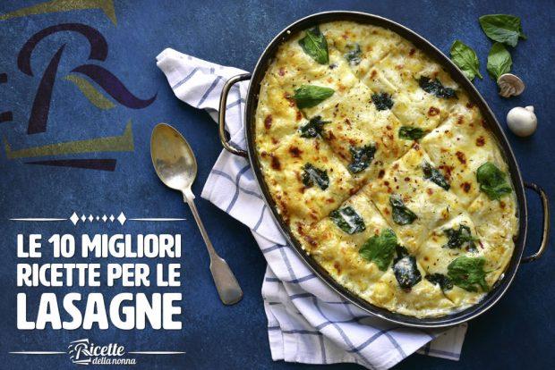 Le 10 migliori ricette di lasagne