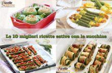 10 ricette estive con le zucchine facili e veloci