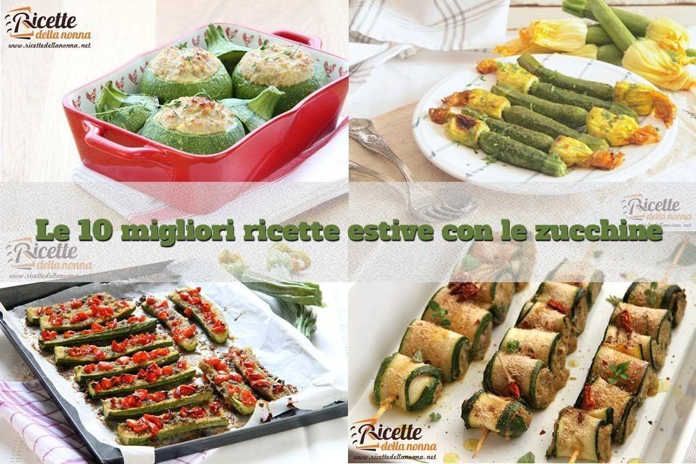 10 ricette estive con le zucchine facili e veloci for Ricette facili veloci
