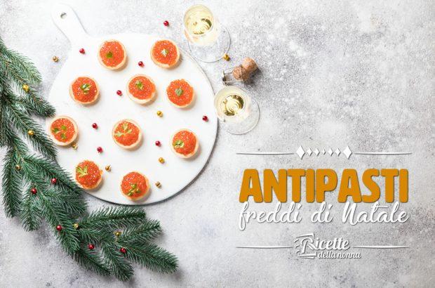 Ricette Antipasti Veloci Vigilia Di Natale.Antipasti Di Natale Facili E Veloci Ricette Della Nonna