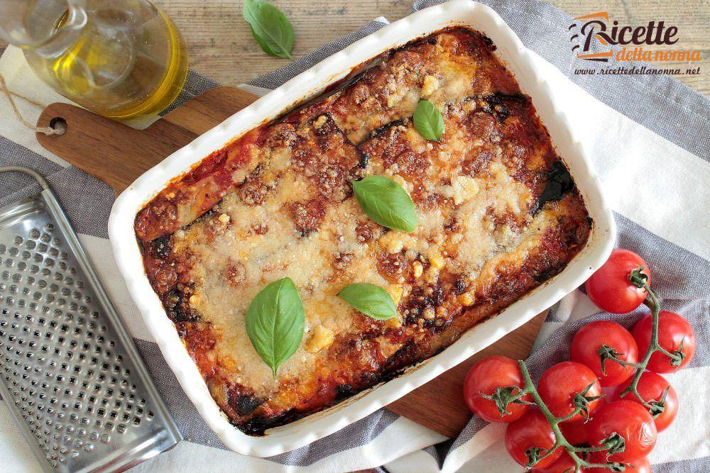 Ricetta melanzane alla parmigiana ricette della nonna for Melanzane ricette