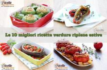 Le 10 migliori ricette di verdure estive ripiene