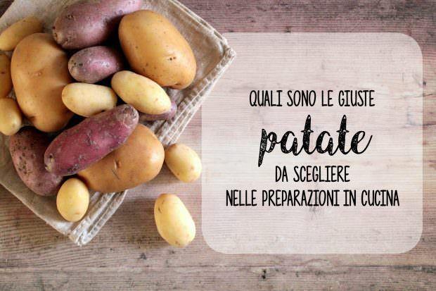 Quali patate scegliere nelle preparazioni in cucina