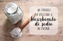Come usare il bicarbonato di sodio in cucina