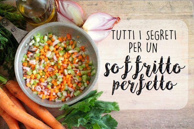 Tutti i segreti per un soffritto perfetto ricette della for Ricette per tutti i giorni della settimana