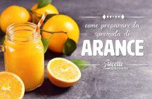 Come preparare la spremuta d'arancia