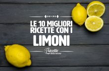 Le 10 migliori ricette con i limoni
