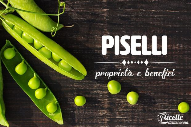 piselli proprietà e benefici