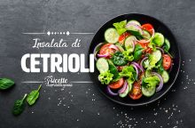 Insalata di cetrioli: ingredienti e varianti di un piatto light e salutare