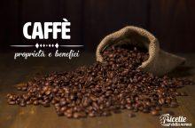 Caffè: proprietà, benefici e controindicazioni