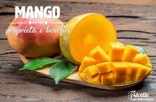 Mango: proprietà, benefici e controindicazioni