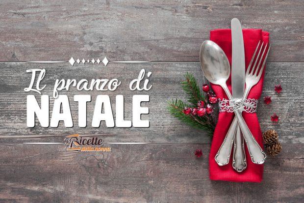 Pranzo di Natale: le ricette migliori