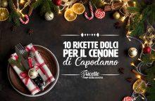 10 dolci per il cenone di Capodanno