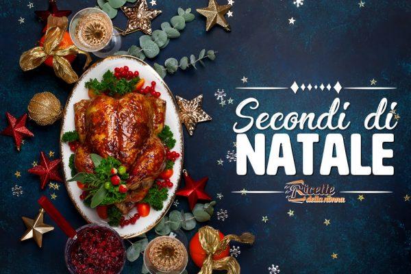 Secondi piatti di Natale facili e veloci