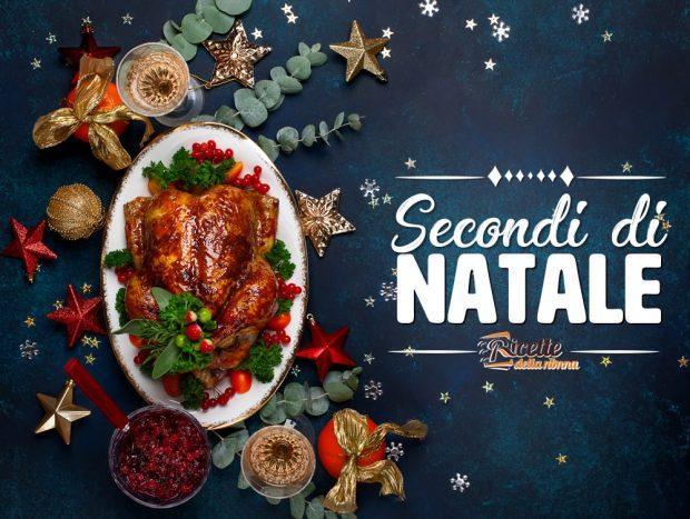 Ricette secondi piatti di Natale