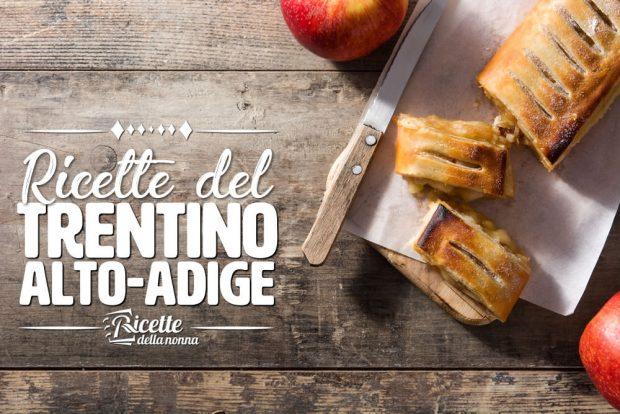 Ricette del Trentino Alto Adige